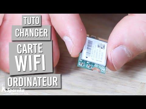 Comment changer la carte WIFI d un ordinateur portable