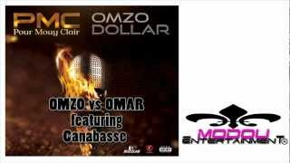 OMZO DOLLAR-omzo vs omar feat. Canabasse(Audio)