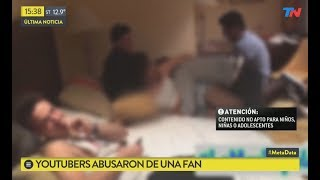 Youtubers abusaron de una fan