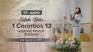 Audio: Estudio Bíblico: 1 Corintios 13, El Amor -Hermana María Luisa Piraquive