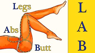 L.A.B. workout (Legs, Abs and Buttocks)