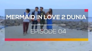 Mermaid in Love - Episode 4