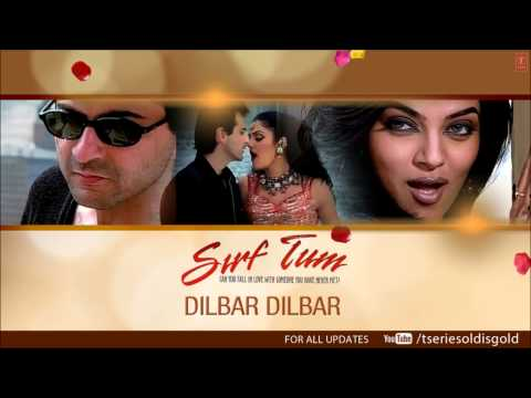 Xxx Mp4 Dilbar Dilbar Full Song Audio Sirf Tum Sanjay Kapoor Sushmita Sen Priya Gill 3gp Sex