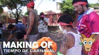 Making of - Tiempo de carnaval - Batalla carnavalera épica