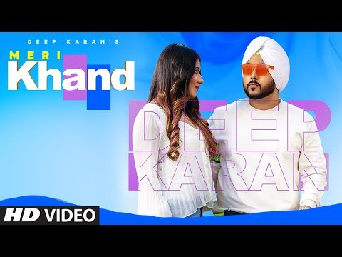 Xxx Mp4 Meri Khand Deep Karan Full Song Harris Vicky Dhaliwal Latest Punjabi Songs 2019 3gp Sex