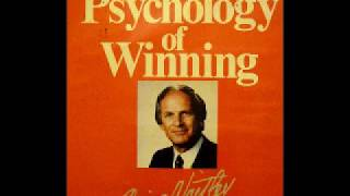 The Psychology of Winning Denis Waitley Part 1 of 3