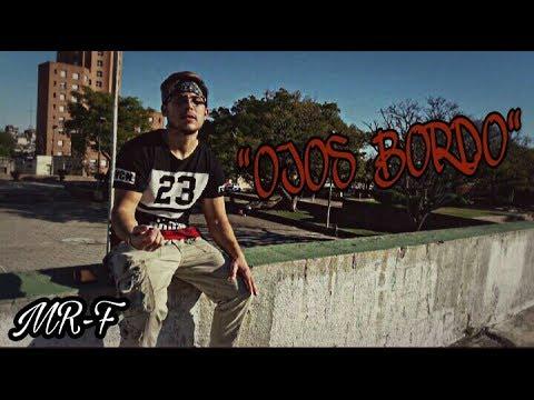 MR -F / OJOS BORDO - cover ( video official)