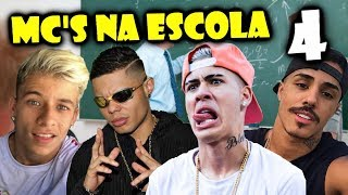MC'S NA ESCOLA 4 (Mc Lan, Mc Kevinho, Mc Pedrinho, Mc Livinho, Mc Fioti...)