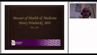 Webinar with Dr  Henry Wodnicki on Mussar of Health & Medicine