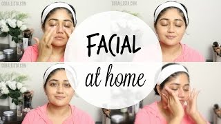 How to do Facial at Home for Glowing Skin | corallista