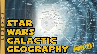 Galactic Geography in Star Wars Legends - Star Wars Explained