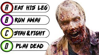 15 Questions to Determine if You Would SURVIVE The ZOMBIE APOCALYPSE