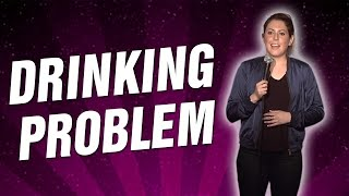 Drinking Problem (Stand Up Comedy)