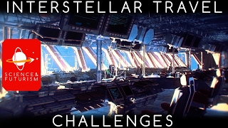 Interstellar Travel Challenges
