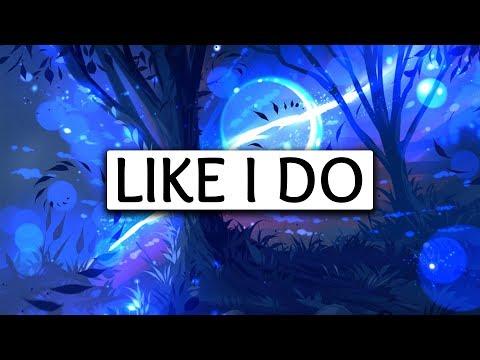 Martin Garrix, David Guetta, Brooks ‒ Like I Do (Lyrics) 🎤