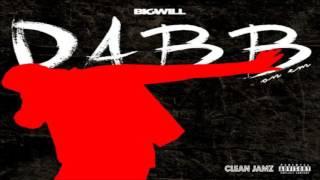 Big Will - Dabb On Em [Clean Edit]