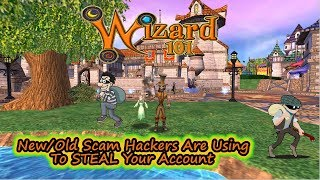 Wizard101 BEWARE New/Old Scam to Hack & Steal Your Account
