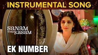 Ek Number   Instrumental Song   Sanam Teri Kasam   Harshvardhan Rane & Mawra Hocane