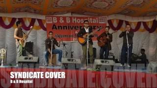 Syndicate Bipul Chettri Cover - Doctors from B & B Hospital, Nepal