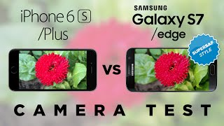 Samsung Galaxy S7 vs iPhone 6s Camera Test Comparison
