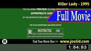 Watch: Killer Lady (1995) Full Movie Online