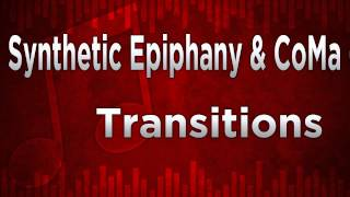 Synthetic Epiphany & CoMa - Transitions *Free Download*
