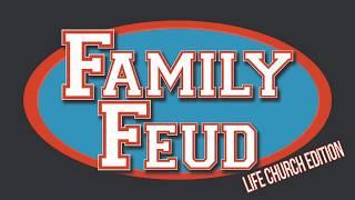 Family Feud Life Church Edition