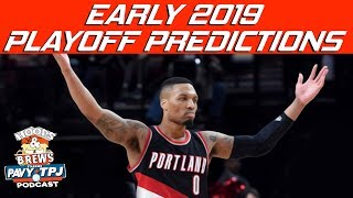 Early 2019 Playoff Predicitions | Hoops N Brews