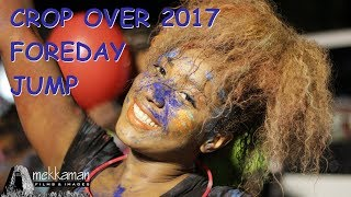 Barbados Crop Over Carnival 2017 Foreday Jump