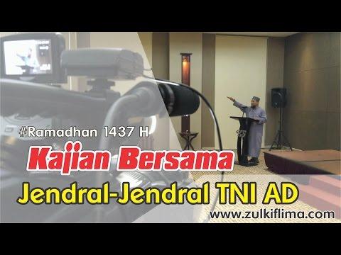 Kajian Bersama Para Jendral TNI AD | Ust. Zulkifli Muhammad Ali, Lc, MA.