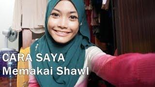 TUTORIAL 101 - Gaya Asas Memakai Shawl / Selendang