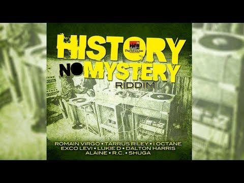 History No Mystery Riddim Mix ▶MARCH 2018▶ Alaine,Tarrus Riley,Romain Virgo &More (Penthouse Prod)