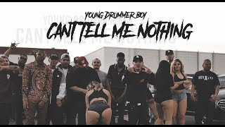 Young Drummer Boy - Can't Tell Me Nothing ( Official Music Video )
