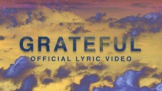 Grateful (Official Lyric Video) - Elevation Worship