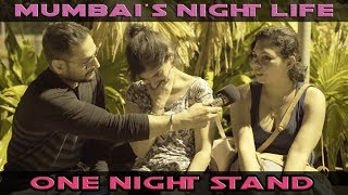Mumbai on Night Life, Alcohol and One Night Stand ☆Sanjay Vishwakarma #thebakchod