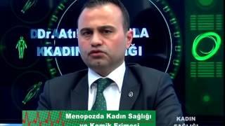 20 02 2016 OP.DR. ATIL AKTAŞ İLE KADIN SAĞLIĞI - MENOPOZ VE KEMİK ERİMESİ
