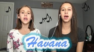 Camila Cabello - Havana (A Cappella Cover by sisters Brooklyn Noelle {16} & Presley Noelle {10})