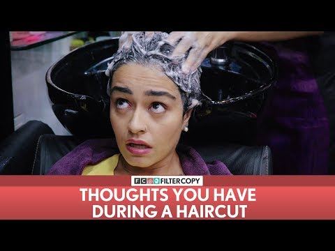 Xxx Mp4 FilterCopy Thoughts You Have During A Haircut Ft Apoorva Arora 3gp Sex
