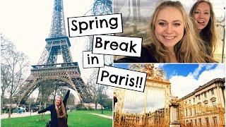 Spring Break in Paris! | Study Abroad Travel Diary