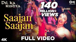 Saajan Saajan - Dil Ka Rishta | Arjun Rampal & Aishwarya Rai | Jaspinder Narula | Nadeem - Shravan