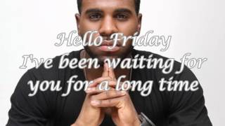 Flo Rida feat. Jason Derulo - Hello Friday Lyrics