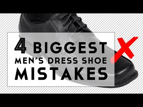 The 4 Biggest Men s Dress Shoe Mistakes
