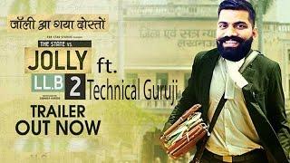 Technical Guruji   Jolly LLB 2 Trailer Spoof ft. Technical Guruji   Jolly LLB Trailer Spoof