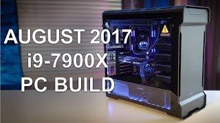 August 2017 - i9-7900X - Phanteks Enthoo Evolv - GTX 1080 Ti - $4,000 Video Editing PC Build