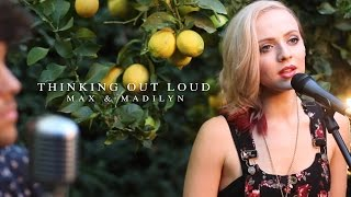 Thinking Out Loud Ed Sheeran // Madilyn Bailey & MAX (LIVE Acoustic) - Download on iTunes