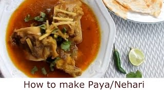 how to make Paya or Nihari- Bangladeshi style nehari/paya(Beef or Goat) recipe
