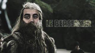 LE BERSERKER !!!