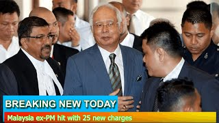 Breaking News - Malaysia ex-PM hit with 25 new charges