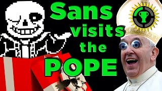 Game Theory: Why I Gave the Pope UNDERTALE!