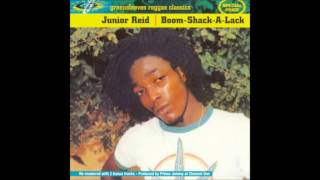 Junior Reid - Boom Shack A Lack - Full album 1985
